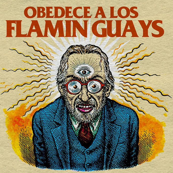 """Obedece a Los Flamin Guays"" – Los Flamin Guays"